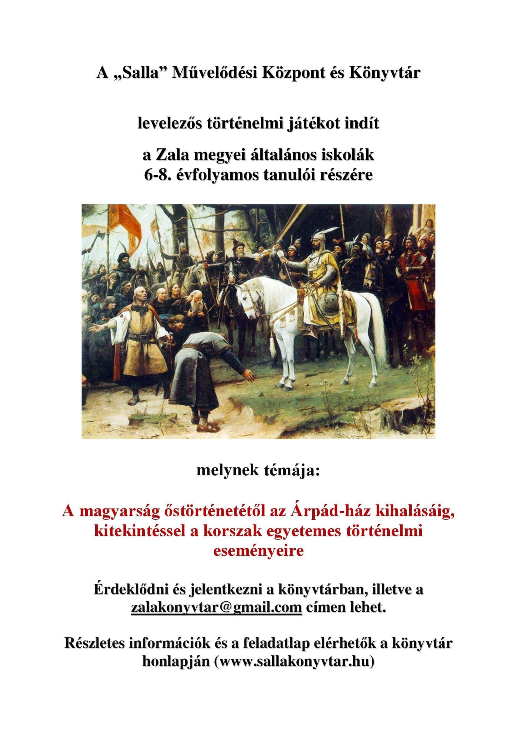 A magyarság őstörténetétől az Árpád-ház kihalásáig – történelmi játék