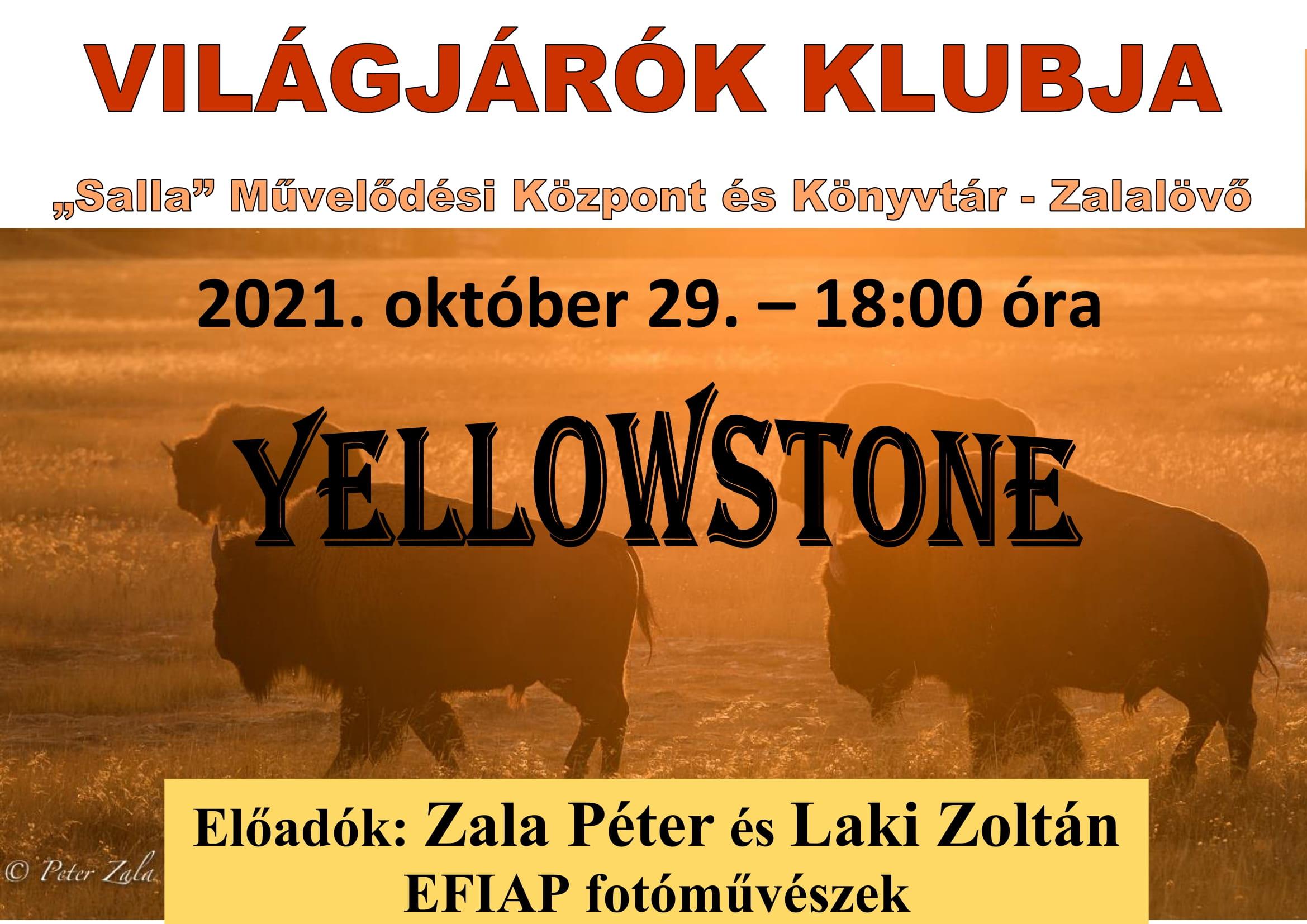 VILÁGJÁRÓK KLUBJA – Yellowstone