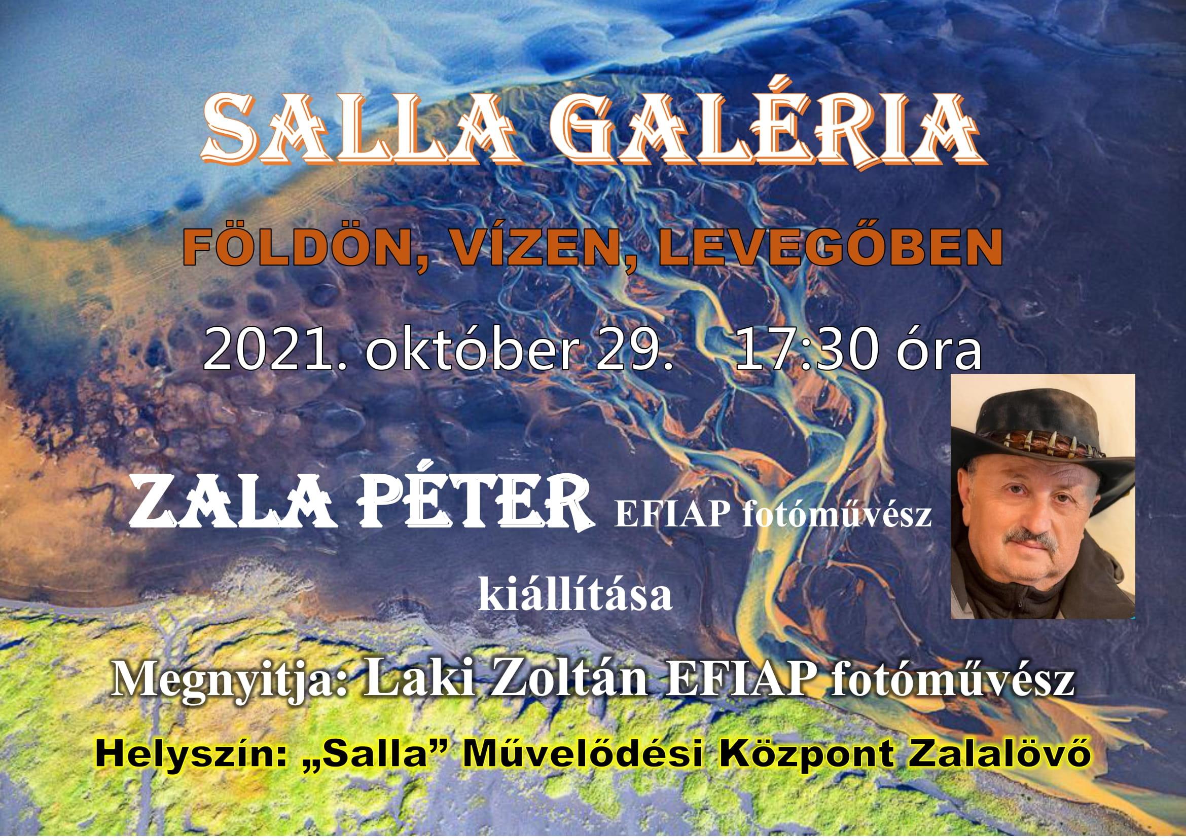 Salla galéria – Zala Péter fotóművész  kiállítása